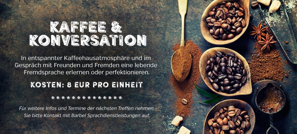 Kaffee trinken und die Sprache üben. Termine können unter office@barbel.at angefragt werden.