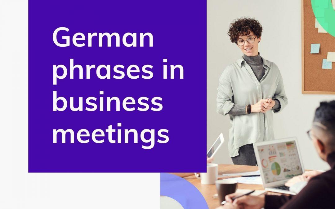 German phrases in business meetings