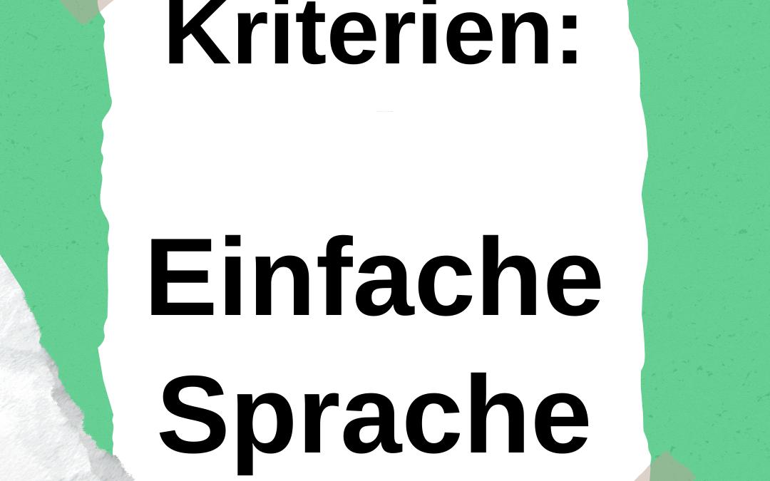 Kriterien von Einfacher Sprache